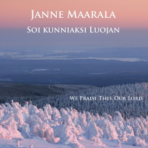 Pianisti Janne Maarala Soi kunniaksi Luojan etukansi front cover