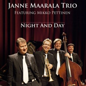 Janne Maarala Trio Featuring Mikko Pettinen Night And Day